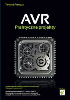 AVR Praktyczne Przykłady Tomasz Francuz